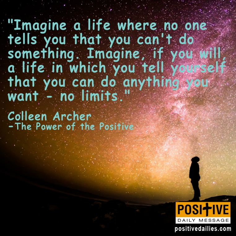 Imagine your Life.....
